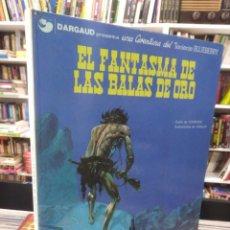 Cómics: EL FANTASMA DE LAS BALAS DE ORO - TENIENTE BLUEBERRY - CHARLIER - GIRAUD. Lote 206121113