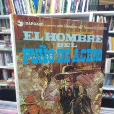 Cómics: EL HOMBRE DEL PUÑO DE ACERO - TENIENTE BLUEBERRY - CHARLIER - GIRAUD. Lote 206122396