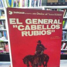 Cómics: EL GENERAL CABELLOS RUBIOS - TENIENTE BLUEBERRY - CHARLIER - GIRAUD. Lote 206122792
