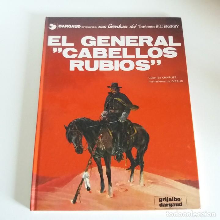 BLUEBERRY - EL GENERAL CABELLOS RUBIOS - CHARLIER / GIRAUD (Tebeos y Comics - Grijalbo - Blueberry)