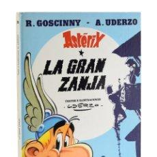 Cómics: LA GRAN ZANJA (UNA AVENTURA DE ASTÉRIX) - GOSCINNY / UDERZO. Lote 207020960
