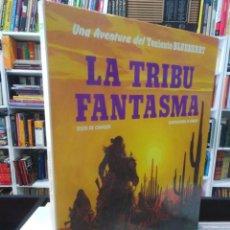Cómics: LA TRIBU FANTASMA - TENIENTE BLUEBERRY - CHARLIER - GIRAUD. Lote 207926755