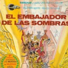 Cómics: VALERIAN AGENTE ESPACIO-TEMPORAL - Nº 5 - EL EMBAJADOR EN LAS SOMBRAS - GRIJALBO / DARGAUD 1980.. Lote 208917956