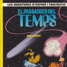 Cómics: COMIC COL.LECIO LES AVENTURES D'ESPIRU I FANTASTIC EL PASSATAGER DEL TEMPS. Lote 209092280