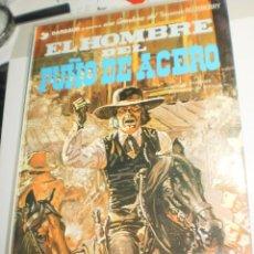 Cómics: EL HOMBRE DEL PUÑO DE ACERO. TENIENTE BLUEBERRY. GRIJALBO 1982 TAPA DURA (BUEN ESTADO). Lote 209292285