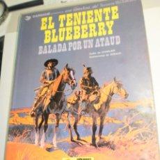 Cómics: BALADA POR UN ATAUD. TENIENTE BLUEBERRY. GRIJALBO 1979 TAPA BLANDA (BUEN ESTADO). Lote 209292360