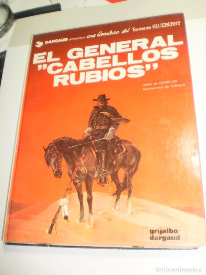 EL GENERAL CABELLOS RUBIOS. TENIENTE BLUEBERRY. GRIJALBO 1982 TAPA DURA (BUEN ESTADO) (Tebeos y Comics - Grijalbo - Blueberry)