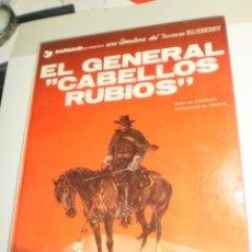 Cómics: EL GENERAL CABELLOS RUBIOS. TENIENTE BLUEBERRY. GRIJALBO 1982 TAPA DURA (BUEN ESTADO). Lote 209292755