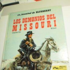 Cómics: LOS DEMONIOS DEL MISSOURI. TENIENTE BLUEBERRY. GRIJALBO 1985 TAPA DURA (BUEN ESTADO). Lote 209292860