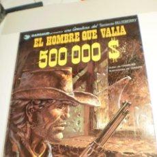 Cómics: EL HOMBRE QUE VALÍA 500.000 $ TENIENTE BLUEBERRY. GRIJALBO 1982 TAPA DURA (BUEN ESTADO). Lote 209292975