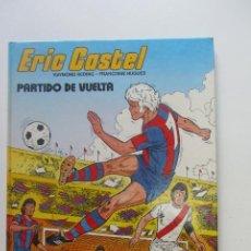 Cómics: ERIC CASTEL - Nº 2 - PARTIDO DE VUELTA / RAYMOND REDING - FRANÇOISE HUGUES / GRIJALBO - JUNIOR SD02. Lote 209775535