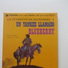 Cómics: UN YANKEE LLAMADO BLUEBERRY Nº 13 LA JUVENTUD DE BLUEBERRY 2 CHARLIER & GIRAUD GRIJALBO CX60. Lote 209869308