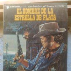 Cómics: EL TENIENTE BLUEBERRY -- EL HOMBRE DE LA ESTRELLA DE PLATA. Lote 209881572