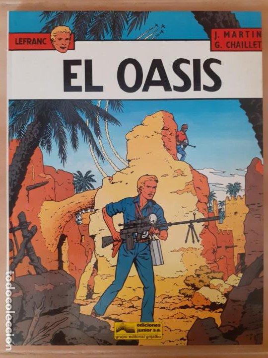 LEFRANC. EL OASIS - J. MARTIN / G. CHAILLET - EDICIONES JUNIOR (Tebeos y Comics - Grijalbo - Lefranc)