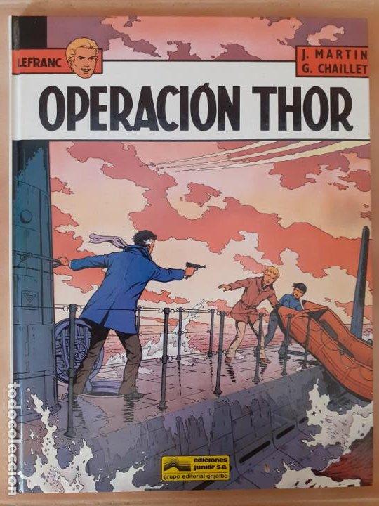 LEFRANC. OPERACIÓN THOR - J.MARTIN / G.CHAILET - EDICIONES JUNIOR (Tebeos y Comics - Grijalbo - Lefranc)