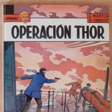 Cómics: LEFRANC. OPERACIÓN THOR - J.MARTIN / G.CHAILET - EDICIONES JUNIOR. Lote 209949245
