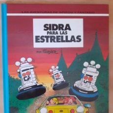 Comics : SIDRA PARA LAS ESTRELLAS; LAS AVENTURAS DE SPIROU Y FANTASIO - FOURNIER - TAPA DURA. Lote 209987245