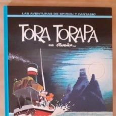 Cómics: TORA TORAPA; LAS AVENTURAS DE SPIROU Y FANTASIO - FOURNIER - EDICIONES JUNIOR - TAPA DURA. Lote 209987581