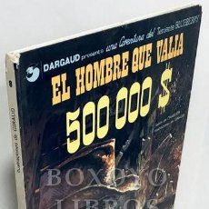 Cómics: CHARLIER/ GIRAUD. UNA AVENTURA DEL TENIENTE BLUEBERRY. EL HOMBRE QUE VALÍA 500.000 $. 1980. Lote 210021588