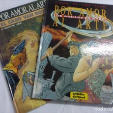 Fumetti: POR AMOR AL ARTE-COMPLETA Nº1 Y 2/LE TENDRE-GRIJALBO.. Lote 210378926