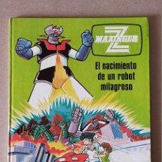 Cómics: MAZINGER Z - Nº 1: EL NACIMIENTO DE UN ROBOT MILAGROSO - ED. JUNIOR / GRIJALBO 1978. Lote 210672110