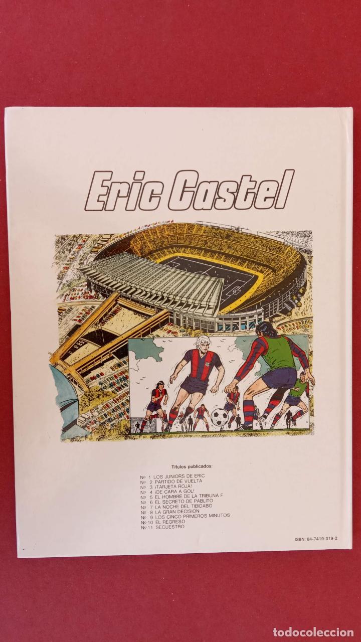 Cómics: ERIC CASTEL Nº 6, EDICIONES JUNIOR 1984, MUY NUEVO, RAYMOND REDING Y FRANCOISE HUGES - Foto 8 - 17547664