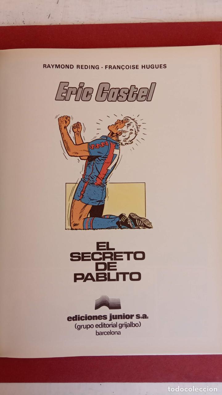 Cómics: ERIC CASTEL Nº 6, EDICIONES JUNIOR 1984, MUY NUEVO, RAYMOND REDING Y FRANCOISE HUGES - Foto 9 - 17547664