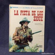Cómics: LA PISTA DE LOS SIOUX TENIENTE BLUEBERRY CHARLIER GIRAUD ED JUNIOR 1978 30X23CMS. Lote 211491690