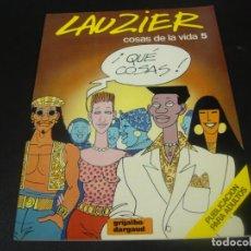 Fumetti: LAUZIER COSAS DE LA VIDA 5. Lote 211500142