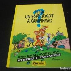 Cómics: LES AVENTURES D'ESPIRU I FANTASTIC HI HA UN BRUIXOT A XAMPINYAC. Lote 211501022
