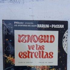 Cómics: PILOTE BRUGUERA 1971 - IZNOGUD VE LAS ESTRELLAS - LAS AVENTURAS DEL CALIFA HARUN EL PUSSHA -. Lote 211515750