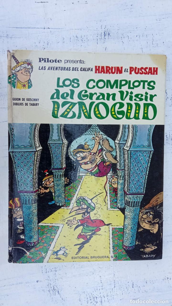 Cómics: PILOTE BRUGUERA 1970 - LOS COMPLOTS DEL GRAN VISIR IZNOGUD -LAS AVENTURAS DEL CALIFA HARUN EL PUSSHA - Foto 2 - 211515934