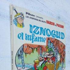 Cómics: PILOTE BRUGUERA 1971 - IZNOGUD EL INFAME - LAS AVENTURAS DEL CALIFA HARUN EL PUSSAH - TABARY. Lote 211516386