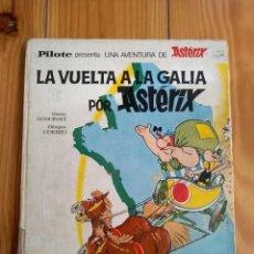 Cómics: LA VUELTA A LA GALIA DE ASTÉRIX - COLECCIÓN PILOTE - VER DESCRIPCIÓN. Lote 211523774