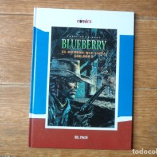 Cómics: TENIENTE BLUEBERRY Nº 8 EL HOMBRE QUE VALIA 500.000 COMICS EL PAIS TAPA DURA 2005.. Lote 211602044