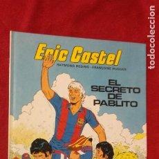 Cómics: ERIC CASTEL 6 - EL SECRETO DE PABLITO - REDING & HUGUES - CARTONE. Lote 211629679