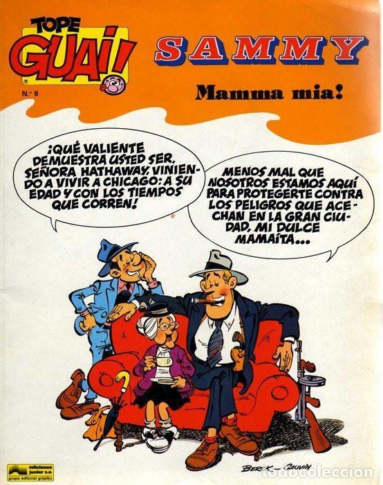 TOPE GUAI SAMMY. MAMMA MÍA! EDICIONES JUNIOR (Tebeos y Comics - Grijalbo - Otros)
