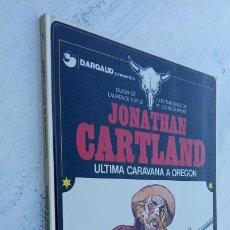 Cómics: JONATHAN CARTLAND Nº 1 - LA ÚLTIMA CARAVANA A OREGÓN - 1983 GRIJALBO. Lote 212221177