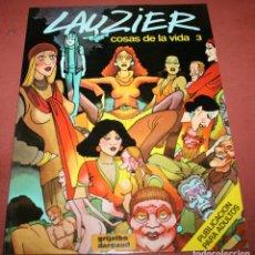Cómics: COSAS DE LA VIDA 3 - LAUZIER - GRIJALBO / DARGAUD - 1987. Lote 212260897