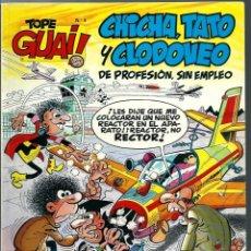 Cómics: TOPE GUAI Nº 4 - CHICHA, TATO Y CLODOVEO, DE IBAÑEZ - EL NEGOCIETE - JUNIOR 1986. Lote 212332915