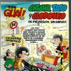 Cómics: TOPE GUAI Nº 7 - CHICHA, TATO Y CLODOVEO, DE IBAÑEZ - EL CACHARRO FANTASTICO - JUNIOR 1987. Lote 212333091
