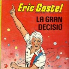 Comics : ERIC CASTEL Nº 8 - LA GRAN DECISIÓ - EDICIONS JUNIOR 1985 - BEN CONSERVAT. Lote 212384226