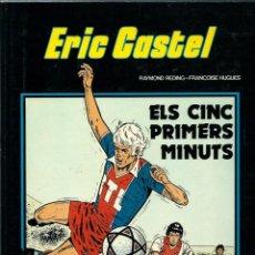 Cómics: ERIC CASTEL Nº 9 - ELS CINC PRIMERS MINUTS - EDICIONS JUNIOR 1985, 1ª EDICIÓ - BEN CONSERVAT. Lote 212384407