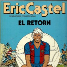 Cómics: ERIC CASTEL Nº 10 - EL RETORN - EDICIONS JUNIOR 1986, 1ª EDICIÓ - BEN CONSERVAT. Lote 212384525