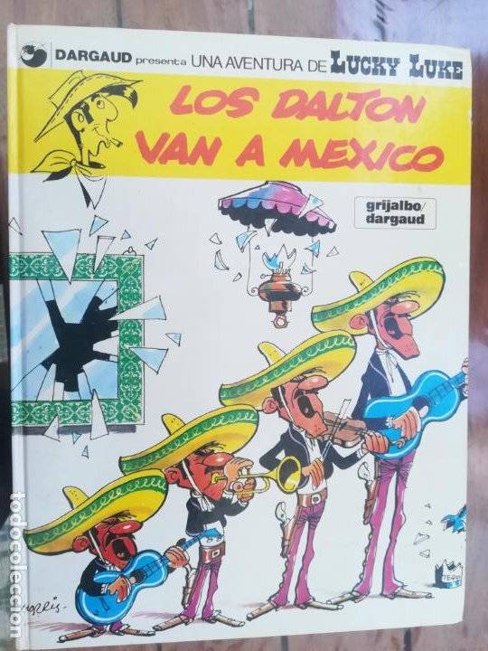 LUCKY LUKE. LOS DALTON VAN A MEXICO. GRIJALBO. TAPA DURA (Tebeos y Comics - Grijalbo - Lucky Luke)