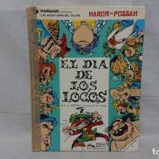 Cómics: TEBEO HARUN EL PUSSAH LAS AVENTURAS DEL CALIFA - EL DÍA DE LOS LOCOS - AÑO 1977. Lote 212900445