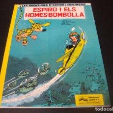 Fumetti: SPIROU Y FANTASIO 13 - ESPIRU I ELS HOMES-BOMBOLLA -. Lote 213447062