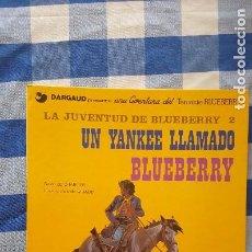 Comics : LA JUVENTUD DE BLUEBERRY 2 UN YANKEE LLAMADO BLUEBERRY. CHARLIER Y GIRAUD. Lote 213598633