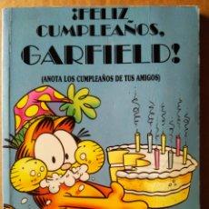 Cómics: ¡FELIZ CUMPLEAÑOS, GARFIELD! ANOTA LOS CUMPLEAÑOS DE TUS AMIGOS, POR JIM DAVIS (JUNIOR/GRIJALBO). Lote 213876363