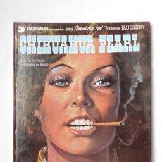 Cómics: EL TENIENTE BLUEBERRY Nº 7 CHIHUAHUA PEARL TAPA DURA JUNIOR/GRIJALBO 1ª EDICION 1979. Lote 213947706